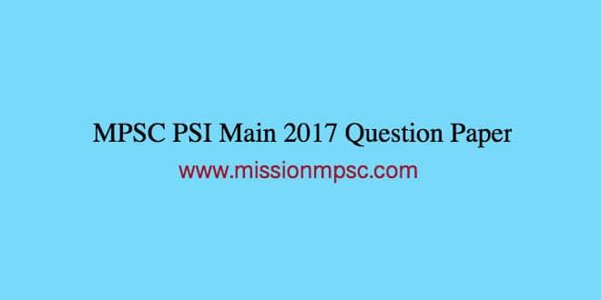 MPSC-PSI-Main-2017-Question-Paper