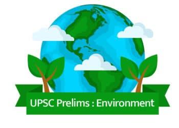 UPSC Prelims Environment